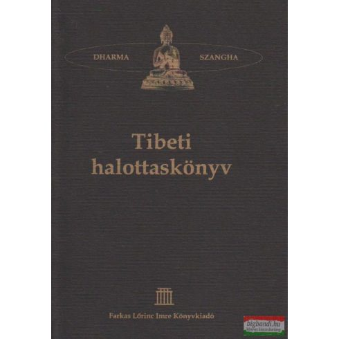 Tibeti halottaskönyv - tibeti tanácsok halandóknak és születendőknek