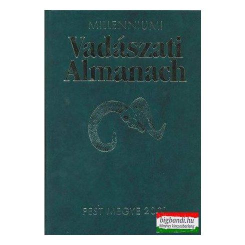 Millenniumi vadászati almanach Pest megye 2001