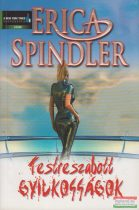 Erica Spindler - Testreszabott gyilkosságok