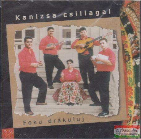 Kanizsa Csillagai: Foku drákuluj CD