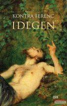 Kontra Ferenc - Idegen