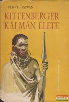 Fekete István - Kittenberger Kálmán élete