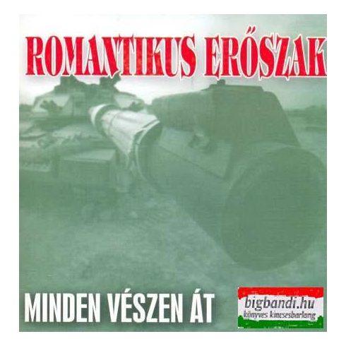 Romantikus Erőszak - Minden vészen át CD