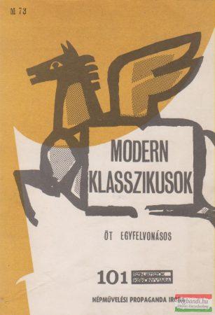 Modern klasszikusok - Öt egyfelvonásos
