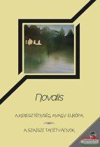 Friedrich Hardenberg Novalis - A kereszténység, avagy Európa - A szaiszi tanítványok