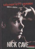 Nick Cave -  Válogatott versek 1984-2004