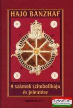 Hajo Banzhaf - A számok szimbolikája és jelentése