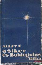 A Siker és Boldogulás titka