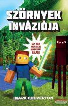 Mark Cheverton - Szörnyek inváziója - Egy nem hivatalos Minecraft kaland