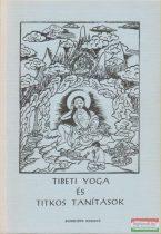 Tibeti yoga és titkos tanítások