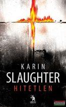Karin Slaughter - Hitetlen