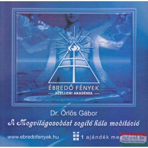 Dr. Örlős Gábor - A Megvilágosodást segítő hála meditáció CD