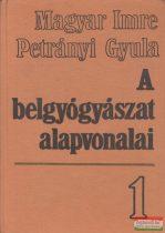 Petrányi Gyula, Magyar Imre - A belgyógyászat alapvonalai 1-2.