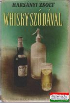 Whisky szódával I-II.