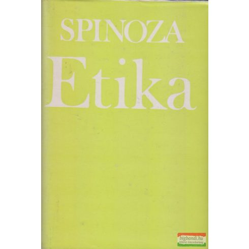 Benedictus de Spinoza - Etika