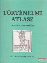 Történelmi atlasz a középiskolák számára