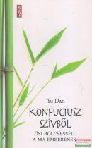 Yu Dan - Konfuciusz szívből
