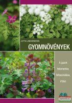 Jutta Langheineken - Gyomnövények - A gazok felismerése, felhasználása, irtása