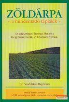 Dr. Yoshihide Hagiwara - Zöldárpa - a mindentadó táplálék