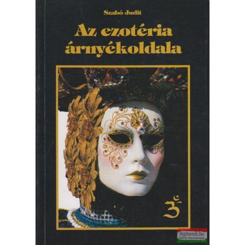 Szabó Judit - Az ezotéria árnyékoldala