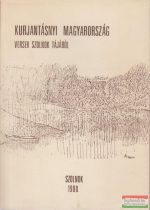 Kurjantásnyi Magyarország - versek Szolnok tájáról
