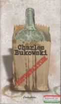 Charles Bukowski - Tótumfaktum