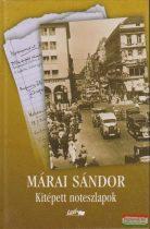 Márai Sándor - Kitépett noteszlapok