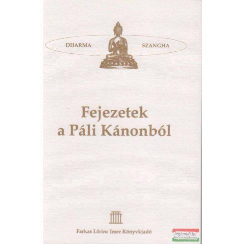 Ermesz Csaba szerk. és ford. - Fejezetek a Páli Kánonból - Szutta Pitaka - A Buddha Tanításainak Gyűjteménye