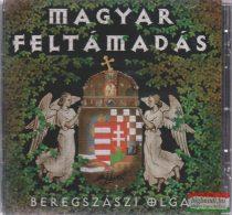 Beregszászi Olga - Magyar feltámadás CD