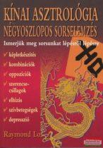 Raymond Lo - Kínai asztrológia - Négyoszlopos sorselemzés