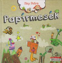 Finy Petra - Papírmesék