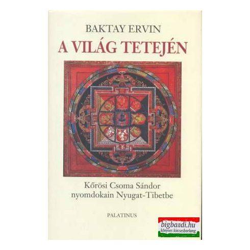 Baktay Ervin - A világ tetején