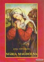 Anna von Krane - Mária Magdolna