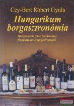 Cey-Bert Róbert Gyula - Hungarikum borgasztronómia