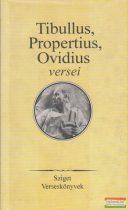 Publius Ovidius Naso – Sextus Aurelius Propertius – Albius Tibullus versei