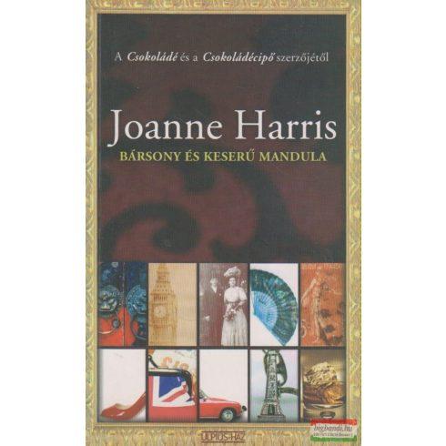 Joanne Harris - Bársony és keserű mandula