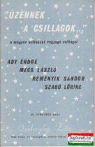 """""""Üzennek a csillagok..."""" - a magyar költészet ragyogó csillagai"""