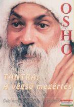 Osho - Tantra: A végső megértés