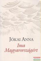 Jókai Anna - Ima Magyarországért