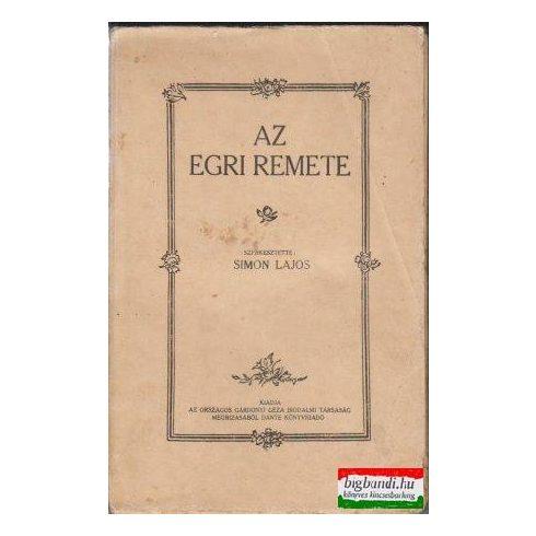 Simon Lajos szerk. - Az egri remete