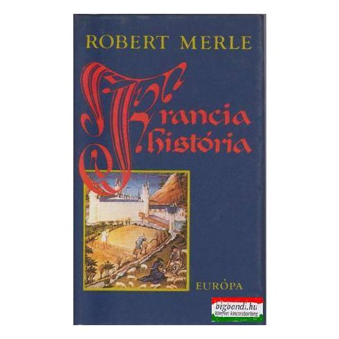 Robert Merle - Francia história