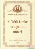K. Tóth Lenke válogatott művei