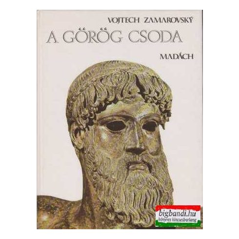 Vojtech Zamarovsky - A görög csoda