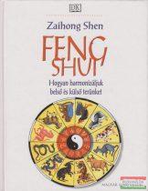 Feng shui - Hogyan harmonizáljuk belső és külső terünket