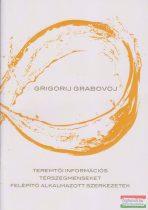 Grigorij Grabovoj - Teremtői információs térszegmenseket felépítő alkalmazott szerkezetek