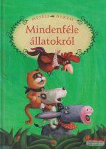 Luzsi Margó szerk. - Mesélj nekem mindenféle állatokról