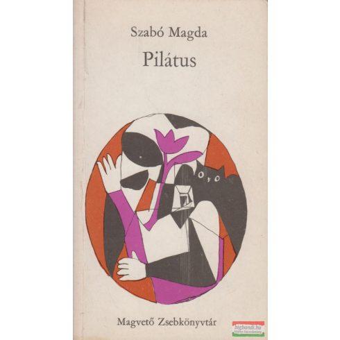 Szabó Magda - Pilátus