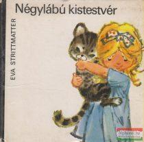 Eva Strittmatter - Négylábú kistestvér