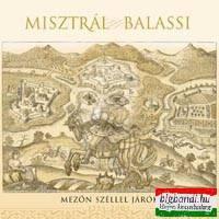 Misztrál - Balassi - Mezőn széllel járók CD