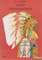 James Fenimore Cooper - Nagy indiánkönyv